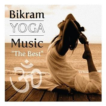 "Bikram Yoga Music ""The Best"""