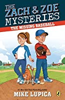 The Missing Baseball (Zach and Zoe Mysteries, The)