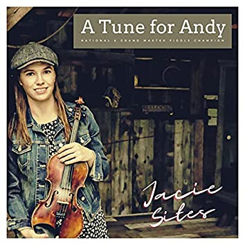 A Tune for Andy | Jacie Sites | National Fiddle Champion