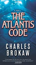 The Atlantis Code by Charles Brokaw (2009-11-10)
