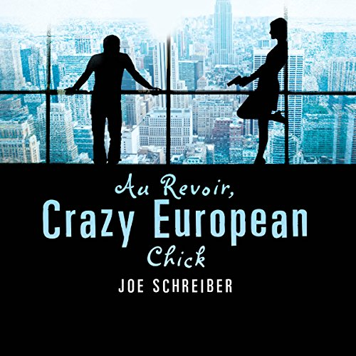 Au Revoir, Crazy European Chick audiobook cover art