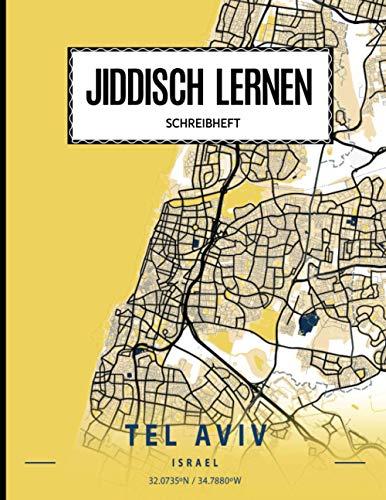 Jiddisch Lernen | Jiddisches Schreibheft: Schreibheft Jiddisch 112 Seiten Schreiblinien DIN A4 (8,5x11) | Jiddisches Notizheft Lernen der jiddischen ... und Fortgeschrittene | Yiddisch, Tel Aviv