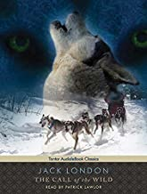 The Call of the Wild, with eBook (Tantor Unabridged Classics)