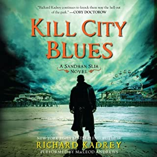 Kill City Blues     Sandman Slim, Book 5              By:                                                                                                                                 Richard Kadrey                               Narrated by:                                                                                                                                 MacLeod Andrews                      Length: 10 hrs and 10 mins     1,589 ratings     Overall 4.6