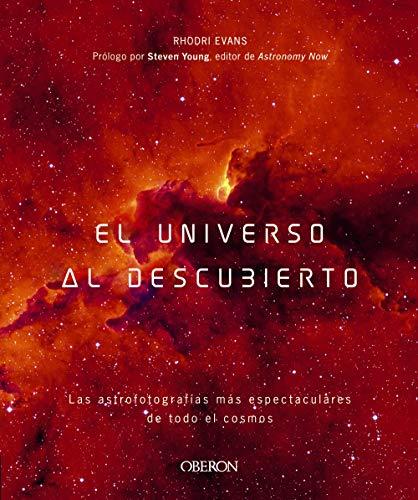 El universo al descubierto (Libros Singulares)