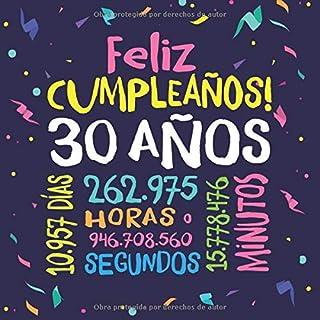 Feliz Cumpleaños - 30 Años: Un libro de visitas para fiesta de 30 cumpleaños – Decoración y regalos originales para hombre...