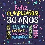 Feliz Cumpleaños - 30 Años: Un libro de visitas para fiesta de 30 cumpleaños – Decoración y regalos originales para hombres y mujeres - 30 años - ... para felicitaciones y fotos de los invitados
