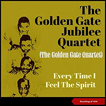 Every Time I Feel the Spirit (Recordings Of 1939)