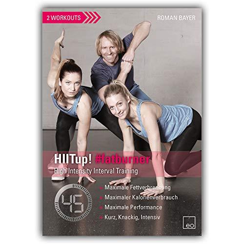 HIITup! #fatburner / Fitness DVD / HIIT / HIT / Das High Intensity Interval Training für Maximale Fettverbrennung, Maximalen Kalorienverbrauch und Maximale Performance