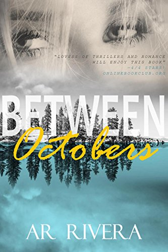Book: Between Octobers (Savor The Days Series Book 1) by A.R. Rivera