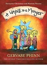 Best a wayne in a manger Reviews