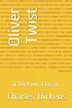 Oliver Twist: A Dickens Classic