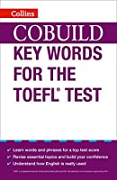 Cobuild Key Words for the TOEFL Test (Collins English for the TOEFL Test)