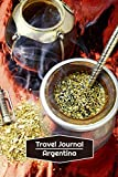 Travel Journal Argentina: Lined Journal | 106 pages, 6x9 inches | To accompany you during your trip