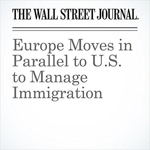 Europe Moves in Parallel to U.S. to Manage Immigration copertina