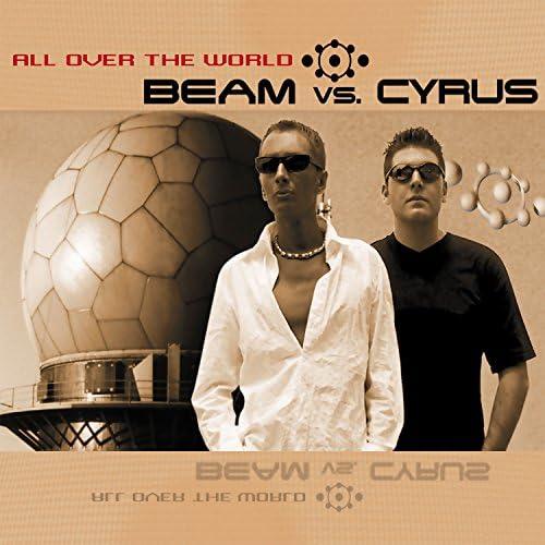 Beam Vs. Cyrus