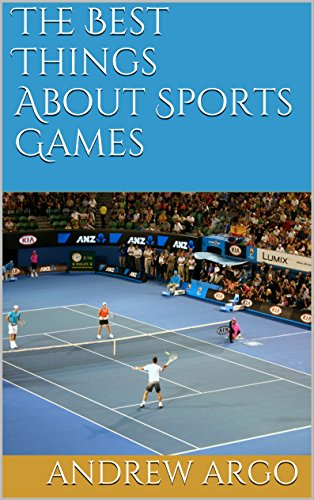The Best Things About Sports Games (English Edition)
