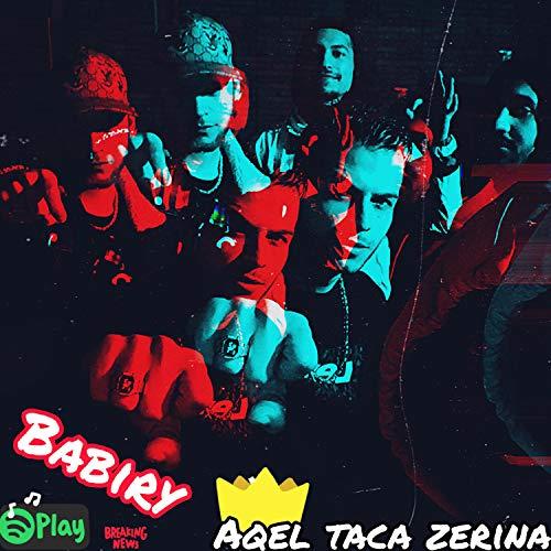 Aqel Taca Zerina [Explicit]
