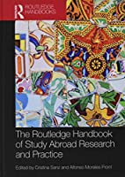 The Routledge Handbook of Study Abroad Research and Practice (Routledge Handbooks in Applied Linguistics)
