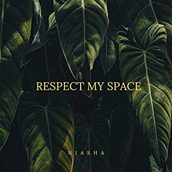 Respect My Space