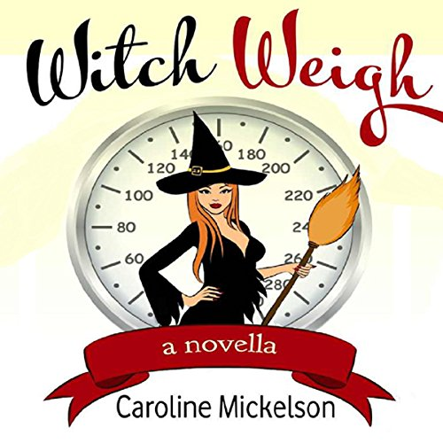 Witch Weigh audiobook cover art