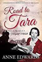 Road to Tara: The Life of Margaret Mitchell by Anne Edwards(2014-06-23)