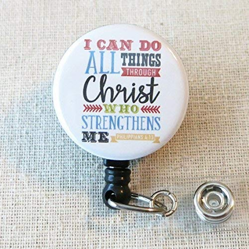 BIBLE VERSE Nursing Badge Reel, I Can Do All Things Through Christ Phil 4:13 - Retractable ID Badge Reel With Swivel Pinch Clip, Mylar Button Nurse Badge Holder, Nurse Graduation Gifts
