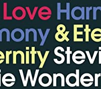Love Harmony & Eternity by Stevie Wonder