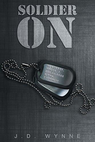 Book: Soldier On by J.D. Wynne