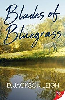 Blades of Bluegrass by [D. Jackson Leigh]