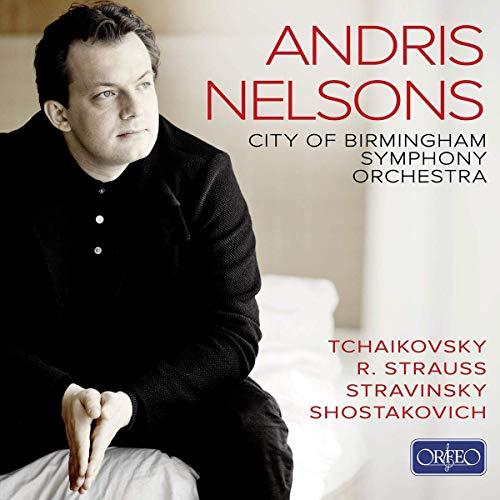 Andris Nelsons dirige Tchaikovski, Strauss, Stravinski et Chostakovitch.