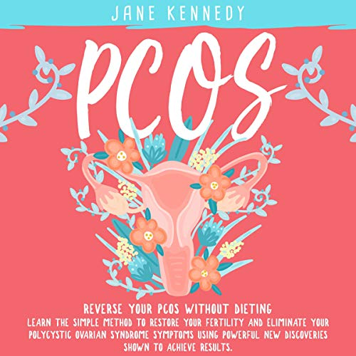Pcos Reverse Your Pcos Without Dieting Audiobook By Jane