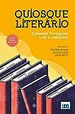 Quiosque Literário - Aprender Português Com A Literatura