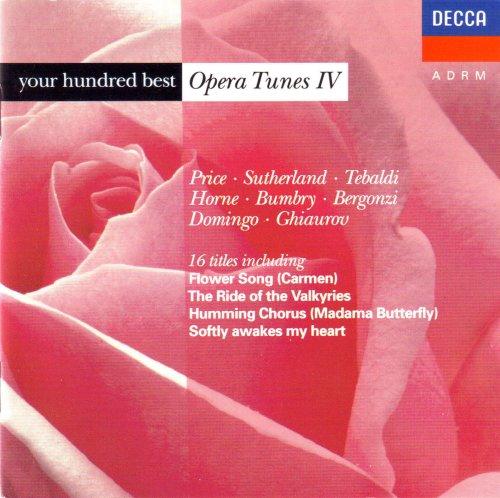 Your 100 Best Opera Tunes IV