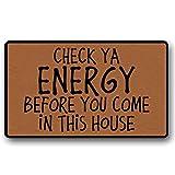 Doormat- Check Ya Energy Before You Come in This House Entrance Door Mat Funny Welcome Indoor Outdoor Doormat Home Decoration Door Rug Area Rug Decor Door Mat 15.7x23.6 inch