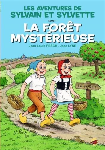 Sylvain et Sylvette, Tome 1 : La forêt mystérieuse
