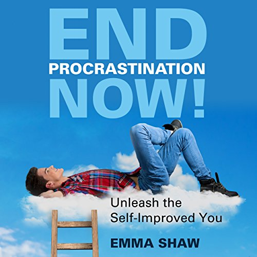 End Procrastination Now! audiobook cover art
