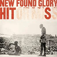 Hit or Miss by New Found Glory