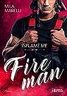 Fireman, tome 1 : Inflame me par Marelli