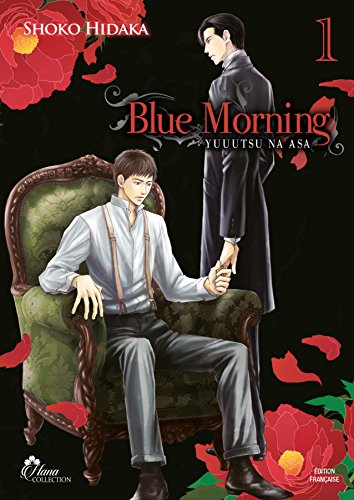 Blue Morning - Tome 01 - Livre (Manga) - Yaoi - Hana Collection