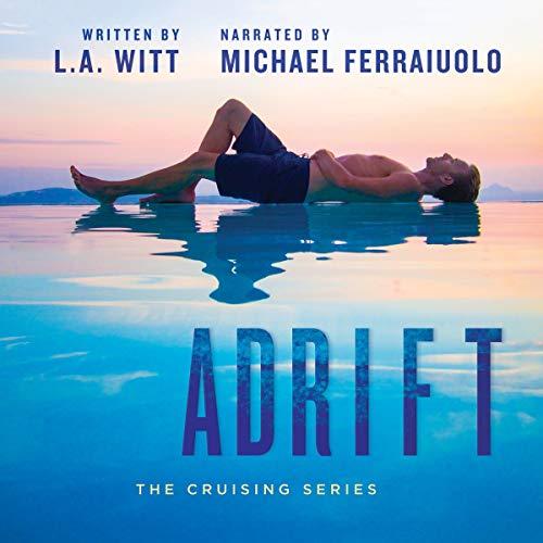 Adrift Audiobook By L. A. Witt cover art