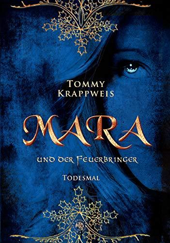 Mara und der Feuerbringer: Todesmal
