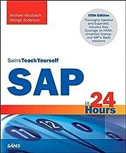 SAP in 24 Hours, Sams Teach Yourself (Sams Teach Yourself in 24 Hours)