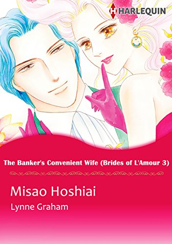 The Banker's Convenient Wife: Harlequin comics (Brides of L'Amour Book 3) (English Edition)