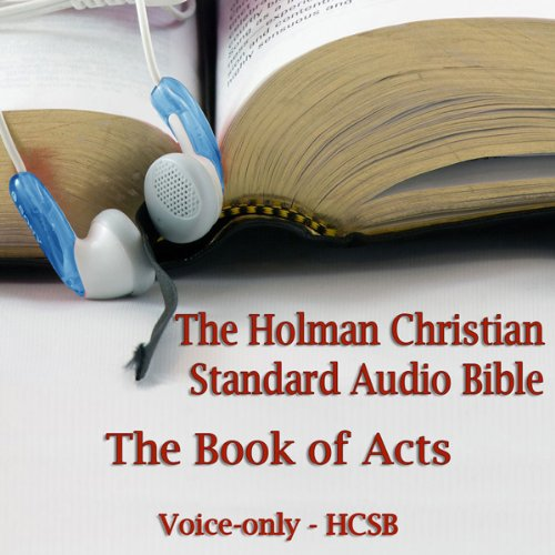 The Book of Acts: The Voice Only Holman Christian Standard Audio Bible (HCSB) audiobook cover art