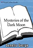 Mysteries of the Dark Moon: The Healing Power of the Dark Goddess (English Edition)...
