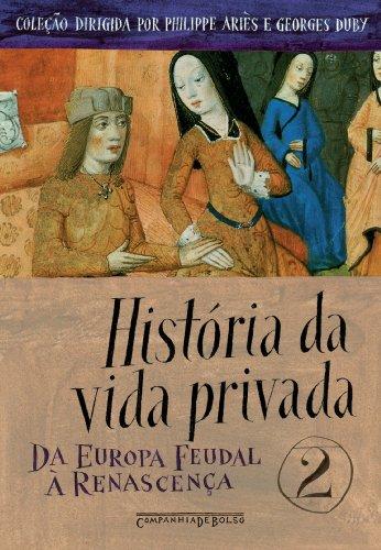 História da vida privada, vol. 2