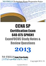 CCNA SP Certification Exam 640-875 SPNGN1 ExamFOCUS Study Notes & Review Questions 2013