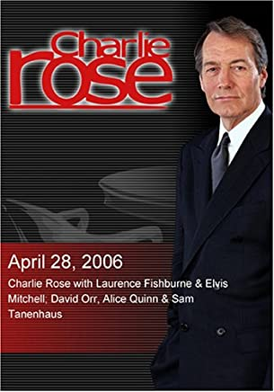 Charlie Rose with Laurence Fishburne & Elvis Mitchell; David Orr, Alice Quinn & Sam Tanenhaus (April 28, 2006)