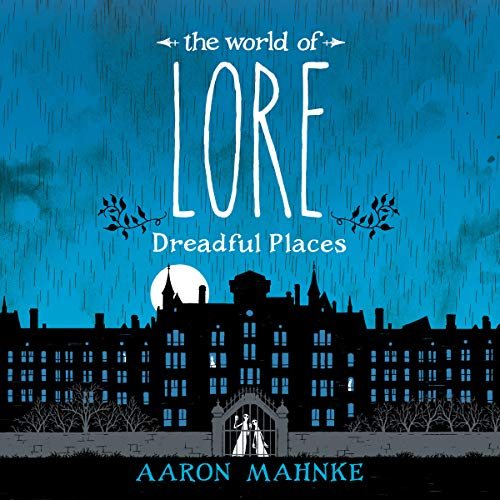 The World of Lore: Dreadful Places Titelbild